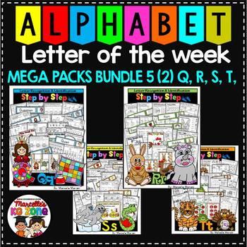 Letter of the week-LETTERS Q, R, S, T ACTIVITY PACKS-BUNDLE 5