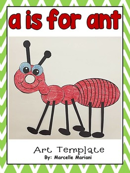 Letter A Art Activity Template- a is for ant Art Activity