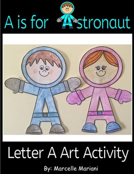 Letter A Art Activity template- A is for ASTRONAUT ART ACTIVITY