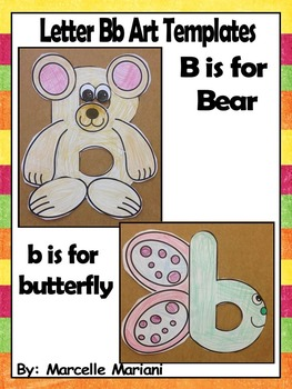Letter of the week-Letter B-Art Activity Templates- B is for Bear & Butterfly