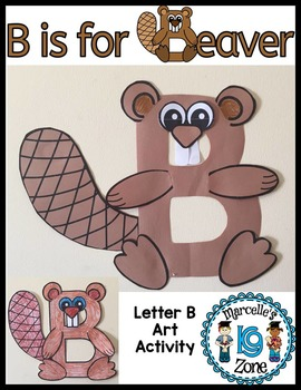 Letter B Art Activity Template B Is For Beaver Art Activity Tpt
