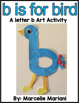 Letter B Art Activity Template- b is for bird- FREEBIE
