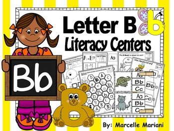 Letter of the week- Letter B Literacy Center Activities fo