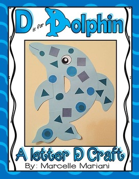 Letter of the week-Letter D-Art Activity Template- D is for Dolphin