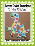 Letter D Art Activity Template- D is for Dinosaur