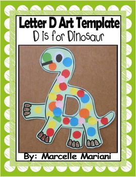 Letter D Art Activity Template- D is for Dinosaur