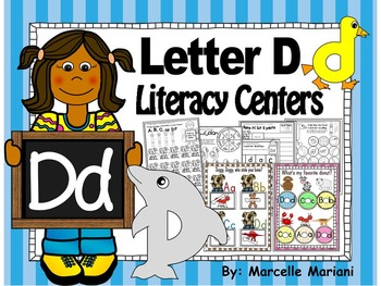Letter of the week- Letter D Literacy Center Activities fo