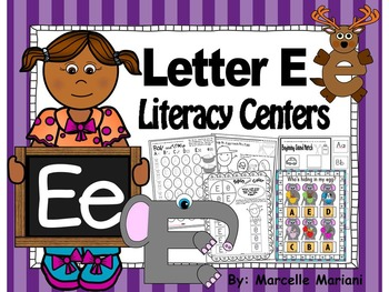 Letter of the week- Letter E Literacy Center Activities fo