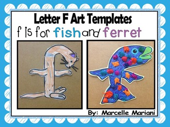 Letter of the week-Letter F-Art Activity Templates- F is for Ferret & Fish