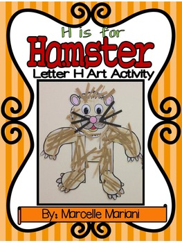 Letter of the week-Letter H-Art Activity Templates- H is for Hamster