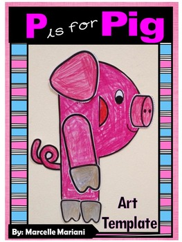 Letter P Art Activity Template- P is for Pig Art Activity