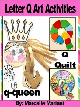 Letter Q-Art Activity Template- Q-Quilt, q-queen Art activities