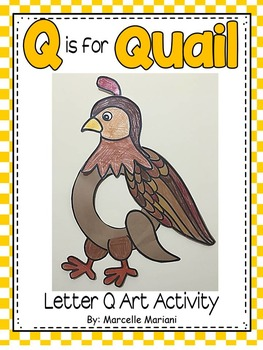 Letter Q Art Activity Template- Q is for Quail Art Activity