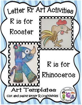 Letter of the week-Letter R-Art Activity Templates- A lett