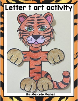 Letter of the week-Letter T Art Activity Templates- T is for Tiger Art Activity