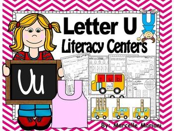 Letter of the week- Letter U Literacy Center Activities for kindergarten