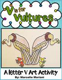 Letter V Art Activity Template- V is for Vultures (craft)