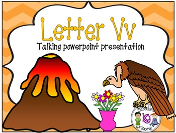 Letter of the week- Letter V- NARRATIVE (TALKING) Power Point Presentation