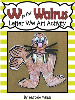 Letter W-Art Activity Templates- W is for Walrus