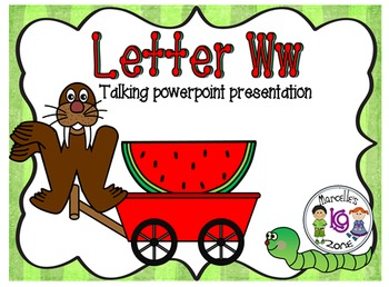 Letter of the week- Letter W- NARRATIVE (TALKING) Power Po