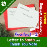 Letter to Santa and Thank You Note BUNDLE Grades 1-2