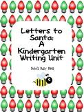 Letter to Santa Writing Unit for Kindergarten