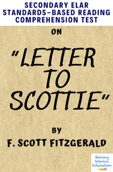 Letter to Scottie by F. Scott Fitzgerald MC Reading Comprehension Test