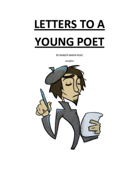 Letter to a Young poet by Rainer Maria Rilke- Modified by Mr Modification