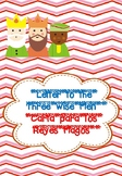 Letter to the Three Wise Men / Carta para los Reyes Magos