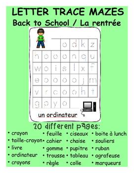 Letter trace mazes - Back to School / La rentrée