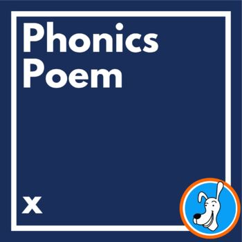 Letter x Poetry:  Phonics Poems for x