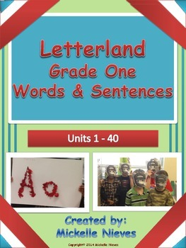 Letterland Grade One: Spelling Words and Sentence Practice Units 1-40