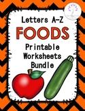 Letters A-Z Foods Printable Worksheets Bundle