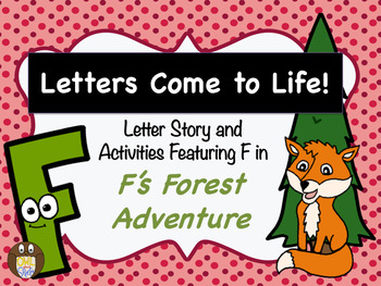 Letters Come to Life: Letter Story & Activities featuring Capital F