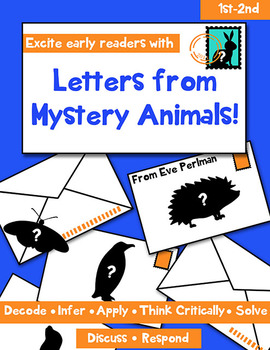 Letters From Mystery Animals: Read, Write, Infer, and Solve a Mystery!