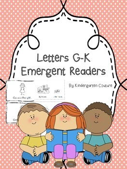 G-K Emergent Readers