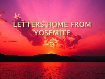 Letters Home From Yosemite Power Point Reading Street 2011