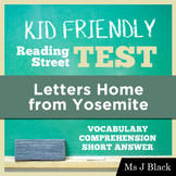 Letters Home from Yosemite KID FRIENDLY Reading Street Test