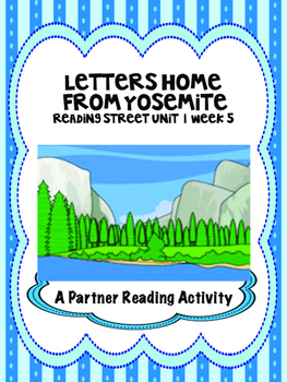 Letters Home from Yosemite  Partner Read  Reading Street 4th grade centers group