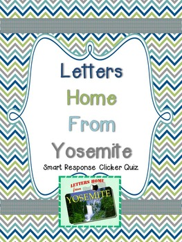 Letters Home from Yosemite Smart Response Clicker Quiz