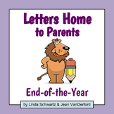 LETTERS HOME TO PARENTS: END-OF-THE-YEAR