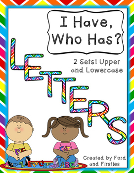 """Letters """"I Have, Who Has?"""" 2 Sets! Alphabet Game"""