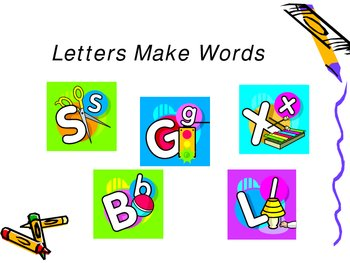 Letters Make Words