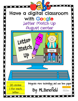 Letters Match Up - August Center (in Google: Digital and Interactive)