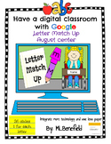 Letters Match Up - August Center (in Google: Digital and I