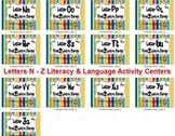 Letters N - Z Literacy & Language Activity Centers {COMMON
