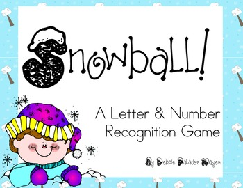 Letters & Numbers: Snowball! A Letter & Number Recognition Game for Kinders