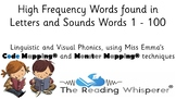 Letters & Sounds - First 100 HFW Words - Code Mapped® and
