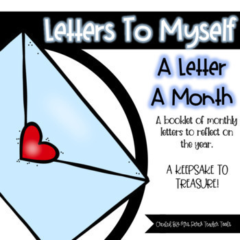 Letters To Myself: A Letter A Month