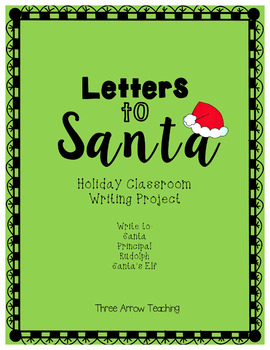 Letters To Santa (A Writing Activity For All Ages)